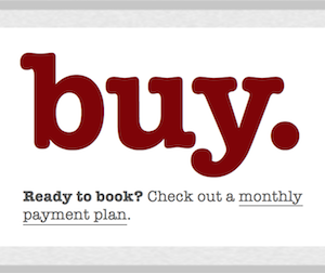 Check out monthly payment plans.